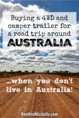 Buying a 4WD and camper trailer... when you live outside Australia. With everything being available online now, you really are not at a disadvantage being overseas when looking for the vehicle that you want to buy.