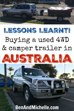 Buying a used 4WD and camper trailer for a road trip around Australia - There are a couple of things you can do to make this process a little bit easier and less stressful... especially for those that don't know anything about cars.