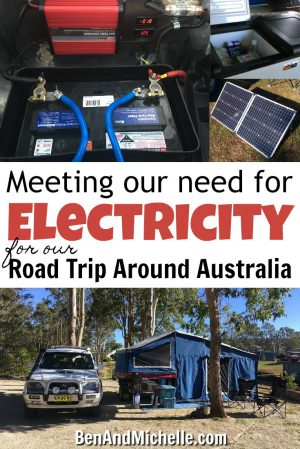 Ben & Michelle - Road Trip Around Australia - Behind Schedule & Over Budget - when setting ourselves up with battery power so that we could go off-grid camping, I think we did everything wrong! Here's what we did and how we recommend you set up your battery power... the right way!