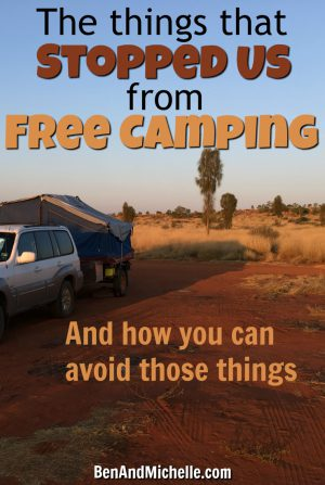 Ben & Michelle | Road Trip Around Australia | Do you want to know why we didn't free camp sooner? Lots of reasons... some of them excuses. But if we could do our time again we would be more self-sufficient (with a toilet and reliable power system) and less scaredy cats!
