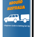 A Beginners Guide to Getting Set Up – Road Trip Around Australia