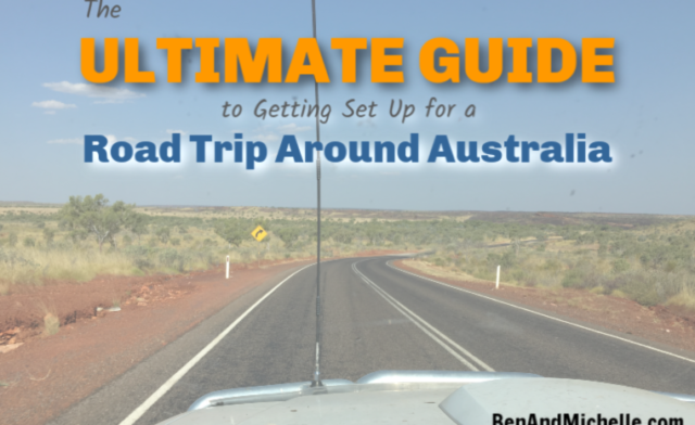 The Ultimate Guide to Getting Set Up for a Road Trip Around Australia
