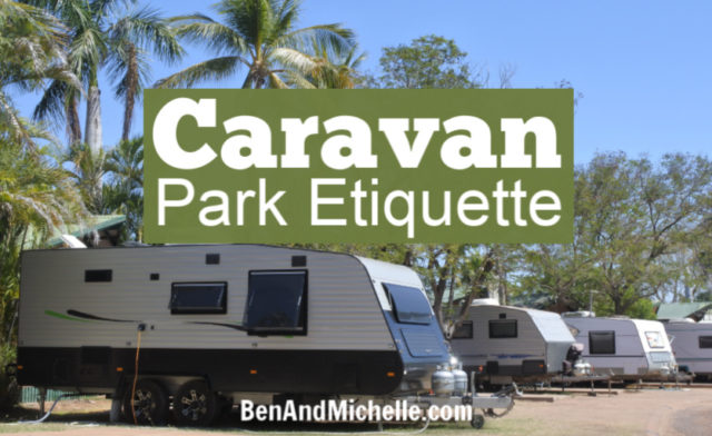 Caravan Park Etiquette | How to be a good caravan park neighbour