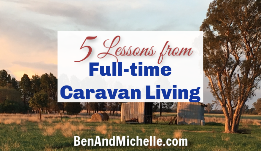 5 Lessons from living full-time in our caravan