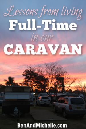 Here's what we've learnt in the 10 months we've lived in our caravan full-time. #fulltimecaravan