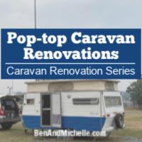 Pop top caravan renovations