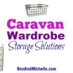 Caravan Wardrobe Storage Solutions