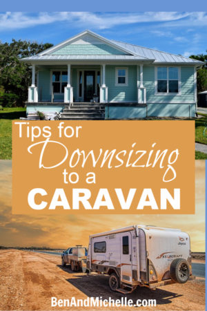 These are our tips for downsizing to a caravan (from a house) so that you can hit the road and travel around Australia! #downsizing