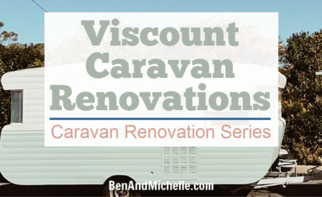 Viscount Caravan Renovations | Caravan Renovation Series