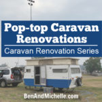 Pop-top caravan renovations
