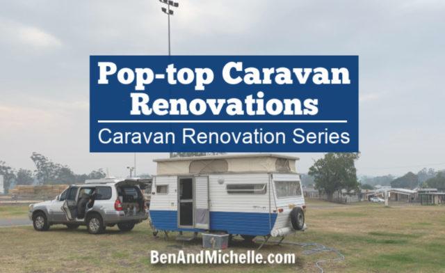 Pop-top caravan renovations