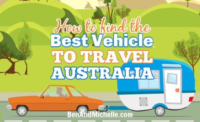How to find the best vehicle to travel Australia