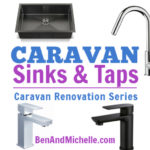 Caravan Sinks & Taps | Caravan Renovation Series