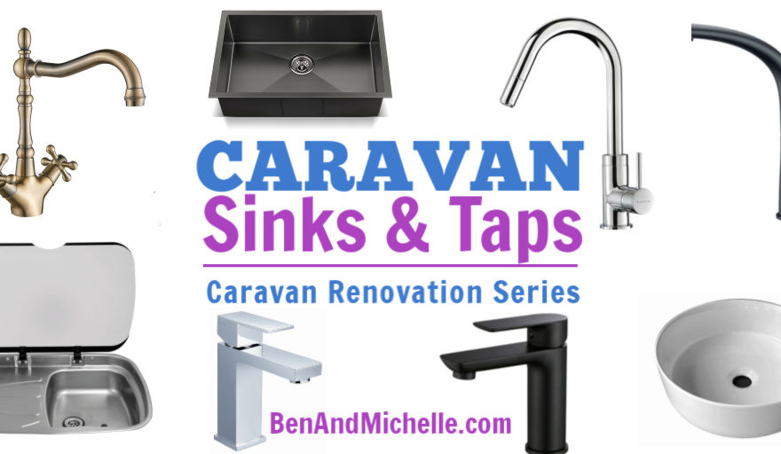 Caravan Sinks & Taps | Caravan Renovation Series