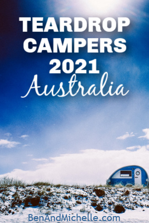 Small teardrop camper camped at beach. Text overlay: Teardrop campers 2021 Australia