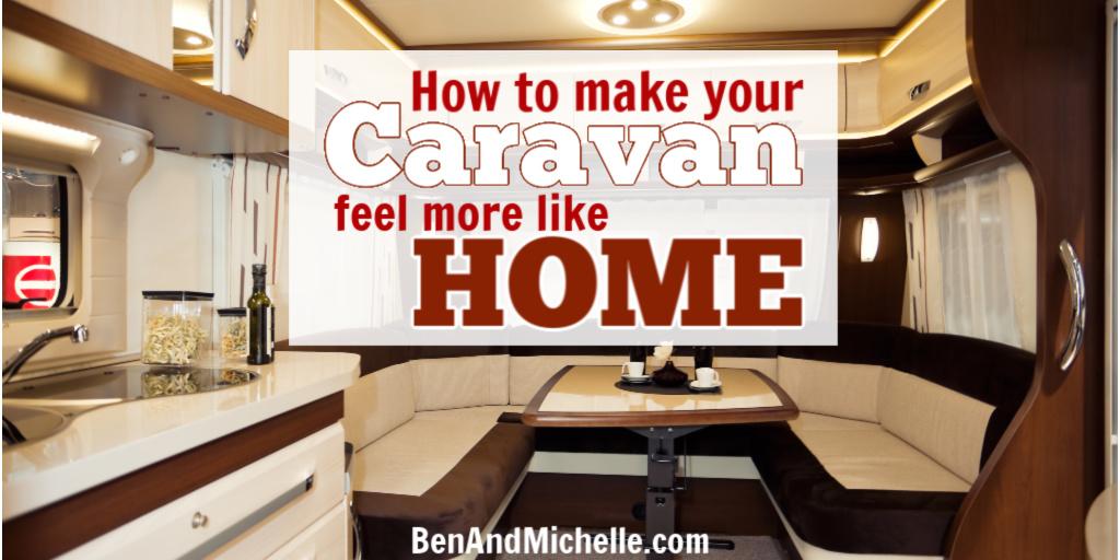 How to make your caravan interior feel more like home