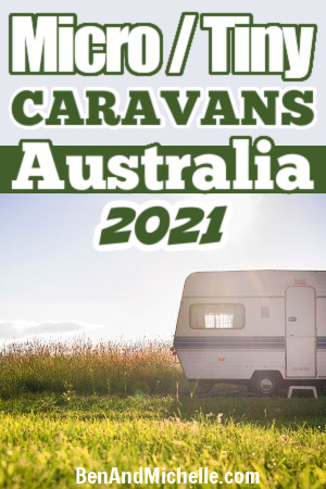 Small caravan at dusk. Text overlay: Micro/tiny caravans Australia 2021.