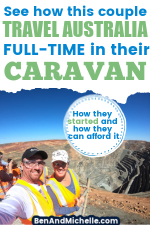 Pin with text overlay: See how this couple can travel Australia full-time in their caravan