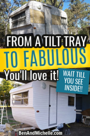 Pin with title 'From Tilt Tray to Fabulous' showing the renovation of a vintage caravan