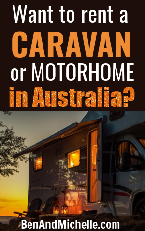 Motorhome at dusk, with text overlay: Want to rent a caravan or motorhome in Australia?