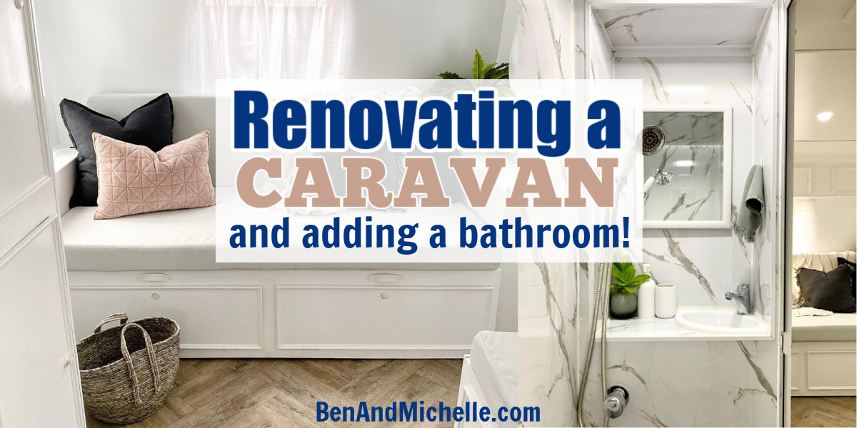 Pin showing caravan interior with text overlay: Renovating a caravan and adding a bathroom.