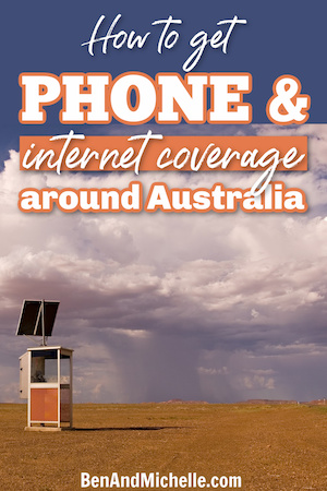 Phone box in the outback, with text overlay: How to get phone & internet coverage around Australia