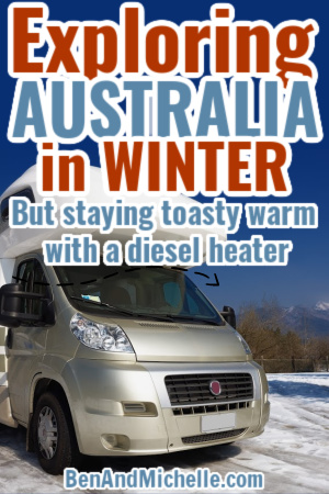RV parked in snow, with text overlay Exploring Australia in Winter - stay toasty warm with diesel heater