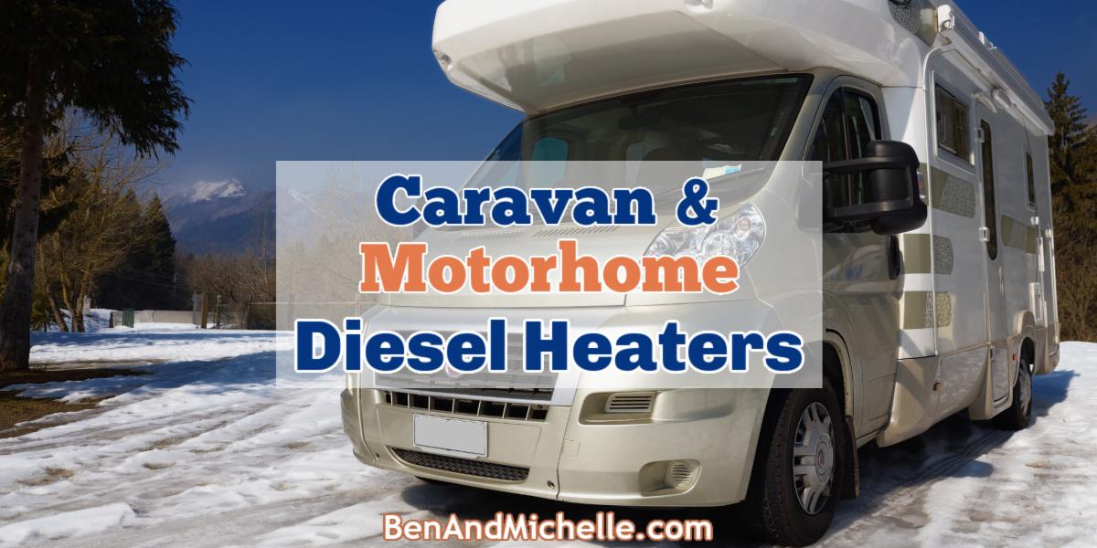 Motorhome in the snow, with text overlay 'Caravan & Motorhome Diesel Heaters
