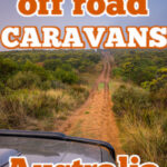 Looking over the bonnet at a dirt track in Australia, with text: The best off road caravans Australia.