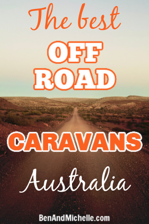 Deserted outback track with text: The best off road caravans Australia.