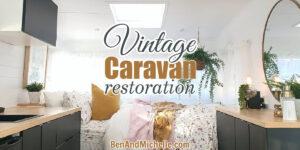 Luxurious interior of a restored camper, with text: Vintage caravan restoration.