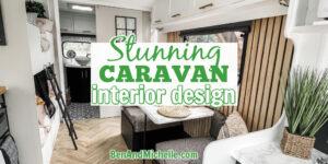 Renovated caravan interior with text: Stunning caravan interior design.